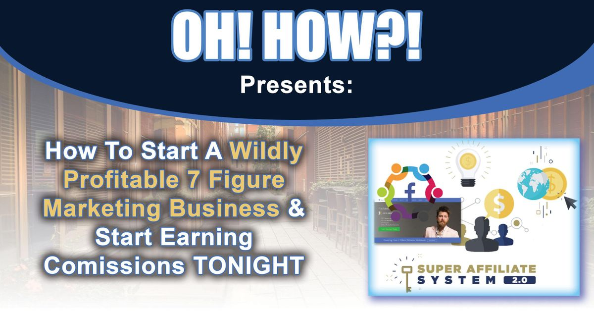 0610b512ddc OH! HOW ! Presents  Create A 10k Per Month Business  Madison  at ...