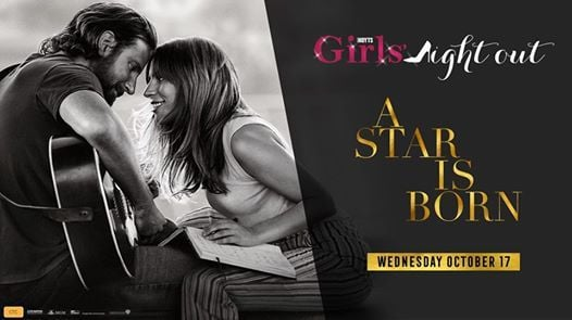 Girls Night Out A Star Is Born