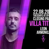 22.08 Villa Titilla Closing Party with Leon &amp Armonica