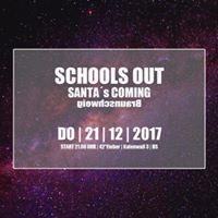 Schools Out - Santas coming