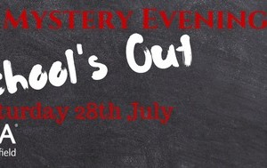 Mder Mystery Evening - Schools Out