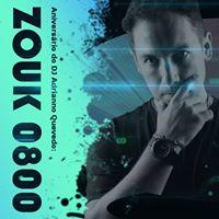 Aniversrio do DJ Adrianno Quevedo ZOUK 0800
