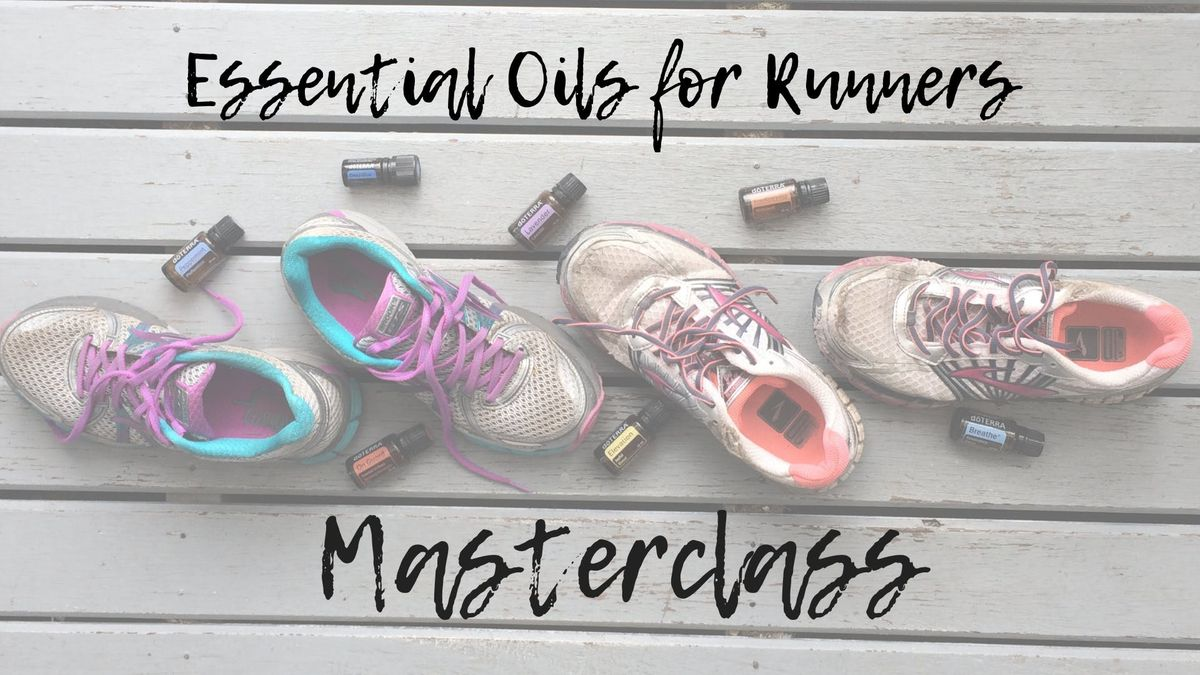 Essential Oils for Running Masterclass Napier