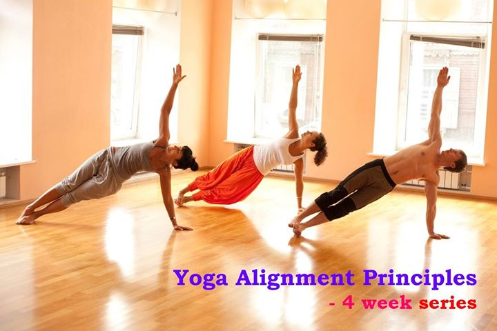 Yoga Alignment Principles - 4 week series