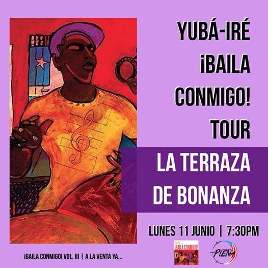 Yubá Iré Baila Conmigo Tour At La Terraza De Bonanza San Juan