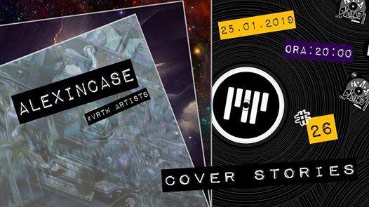 Cover Stories 26 - Alexincase