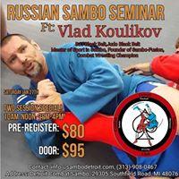 Sambo Seminar with Vlad Koulikov