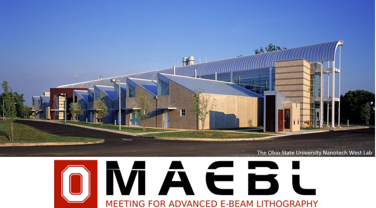 The Meeting For Advanced Electron Beam Lithography (MAEBL