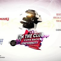 Gio 18 Gen  IN THE CLUB  Come Back UniPi  Gioved Universitario Bazeel