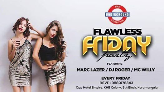 Flawless Friday ft Marc lazerDJ Roger and Mc Willy