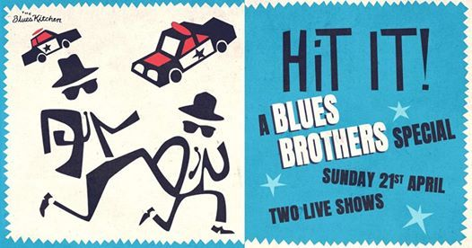 Hit It A Blues Brothers Bank Holiday Special