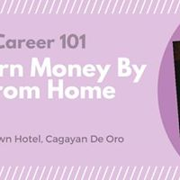 Homebased Career 101 - How To Earn Money by Working from Home