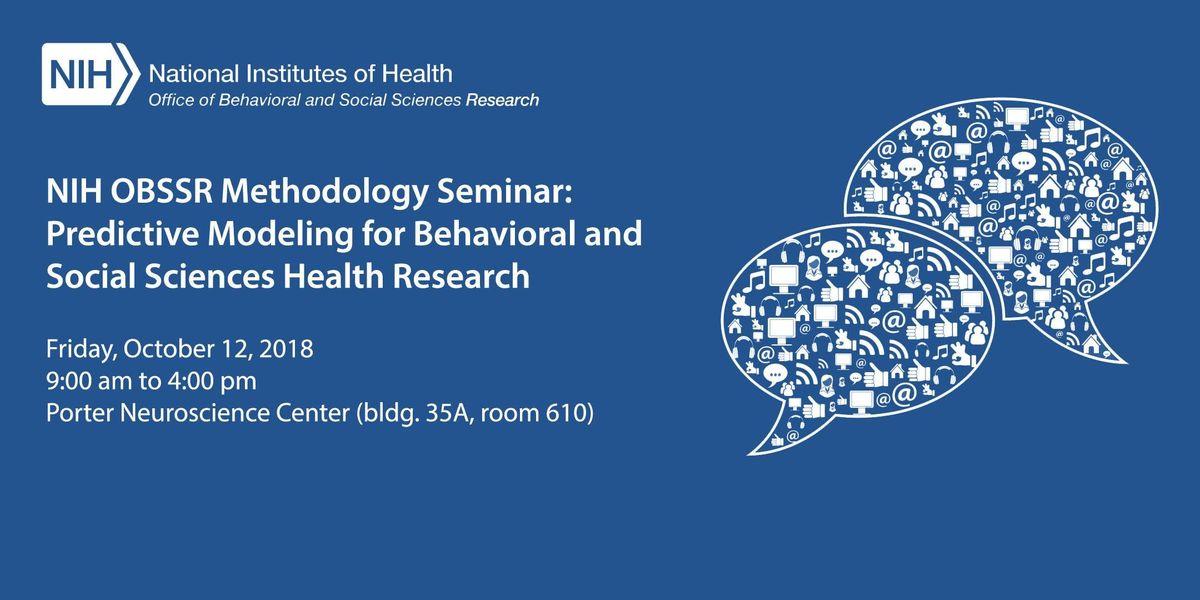 Nih Obssr Methodology Seminar Predictive Modeling For Behavioral