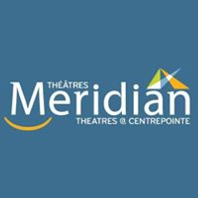 Meridian Theatres at Centrepointe / Théâtres Meridian à Centrepointe