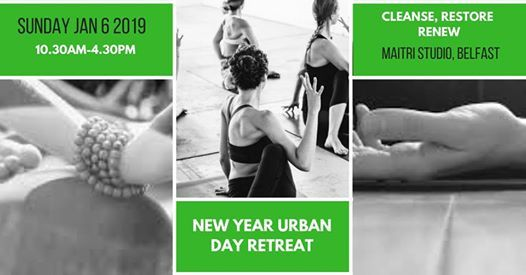 Cleanse Restore Renew - A New Year Urban Day Retreat