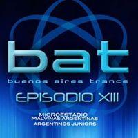 Buenos Aires Trance Episodio 13  Microestadio Malvinas Argentinas