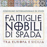 Famiglie Nobili di Spada -convegno internazionale di studi-