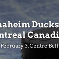 Anaheim Ducks vs. Montreal Canadiens