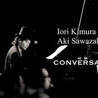 Iori Kimura meets Aki Sawazaki Conversation LIVE GARAGE