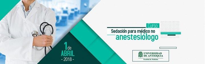 Curso Sedación para médico no anestesiólogo at Educación Continua ...