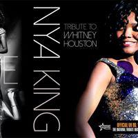The Whitney Houston Experience  starring Nya King
