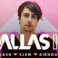 Avalon Presents DallasK DJ Kash and SJXN