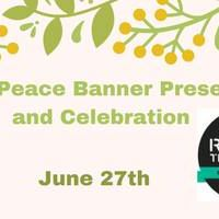 Zones of Peace Banner Presentation and Celebration