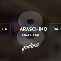 Maraschino Craft bar - 8 Godina