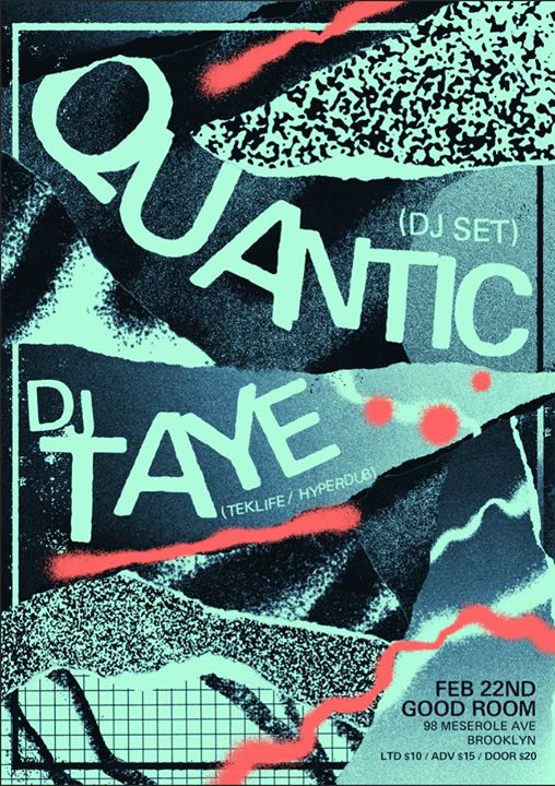 Quantic residency with DJ Taye