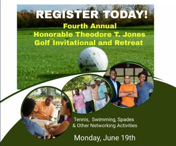 Fourth Annual Honorable Theodore T. Jones Golf Invitational