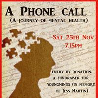 A Phone Call (A Journey Of Mental Health) Alton Assembly Rooms