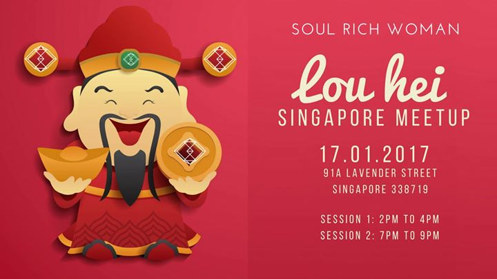 Soul Rich Woman CNY LOU HEI SG Meetup Session 1