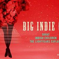 Big Indie Gig ft. Skrat The LightYears Explode Indigo Children