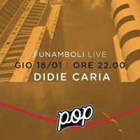 Funamboli Live Didie Caria