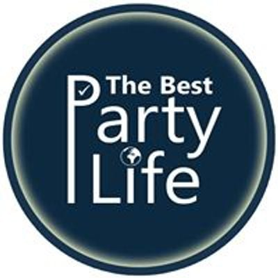 The Best Party Life