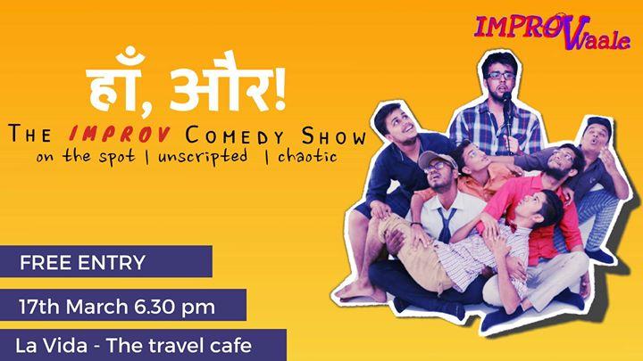 Ha Aur The Improv Comedy Show