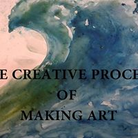 The Creative Process of Making Art