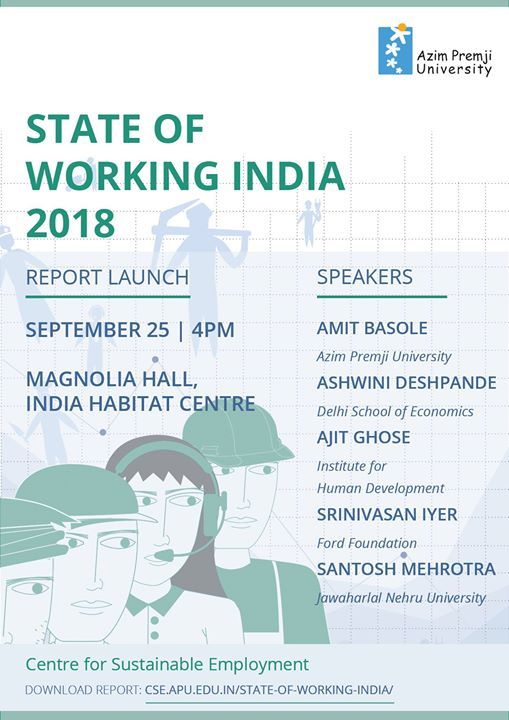 State of Working India 2018 Report Launch at India Habitat Centre