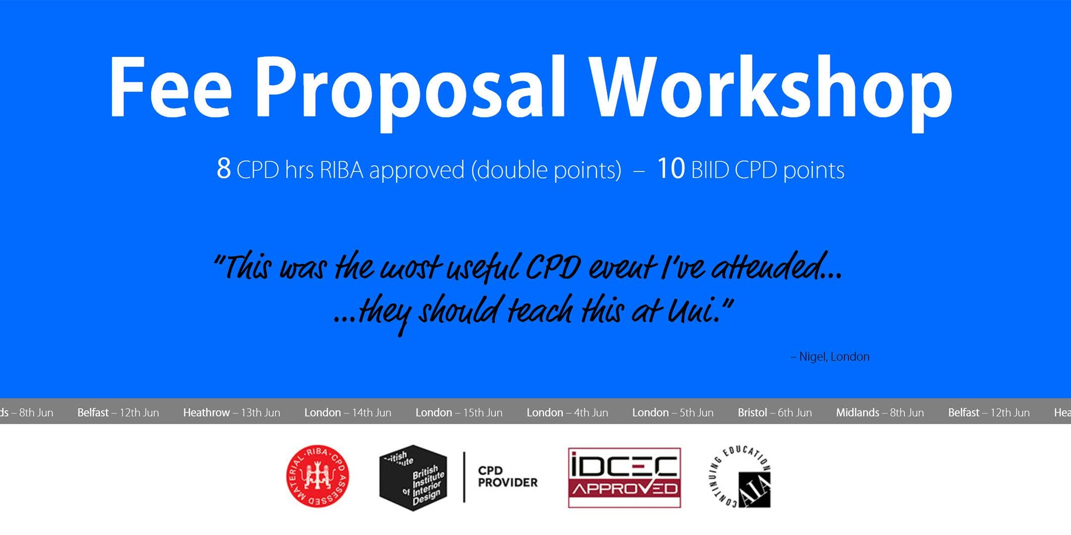 London Fee Proposal Workshop