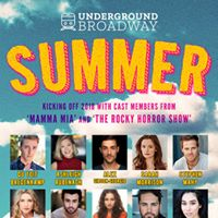 Underground Broadway Summer
