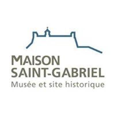 Maison Saint-Gabriel, musée et site historique