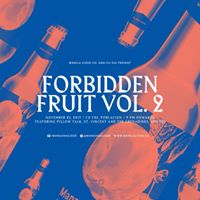 Forbidden Fruit Vol. 2
