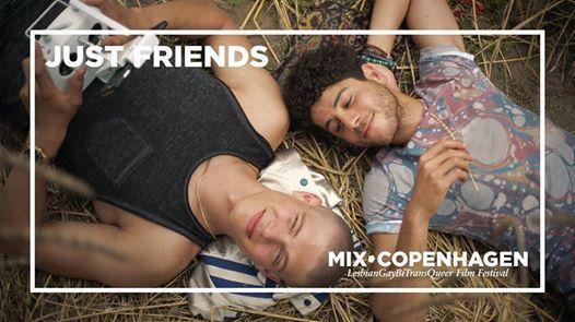 MIX Copenhagen Just Friends with Q&A