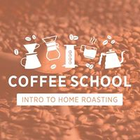 SMCo Coffee School Intro to Home Roasting