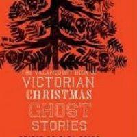 RVA Horror Book Club 60 Valancourt Book of Victorian Christmas