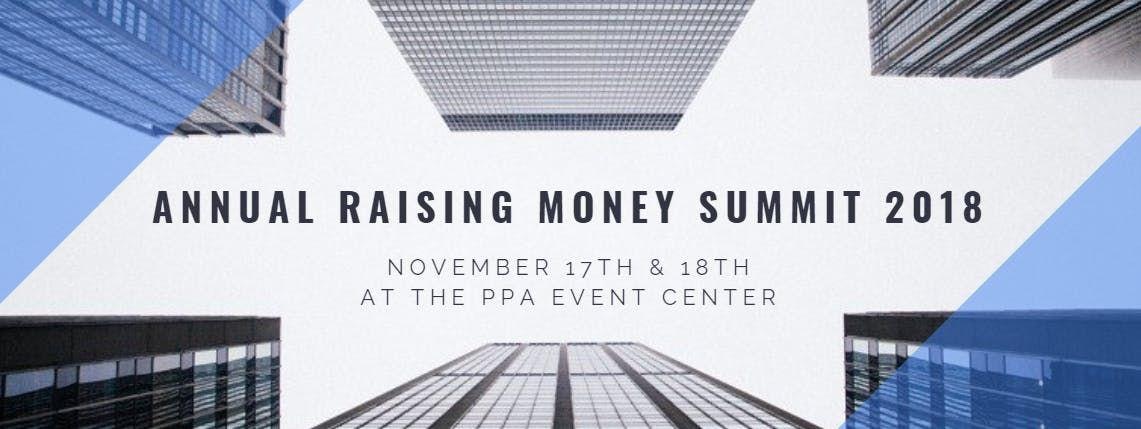 Annual Raising Money Summit 2018