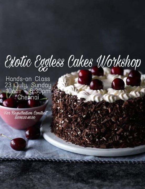 Exotic Eggless Cakes & Gateaux Workshop