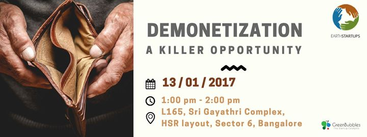 Demonetization - A Killer Opportunity