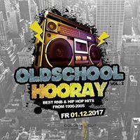Oldschool Hooray - Fr 01.Dezember. 2017