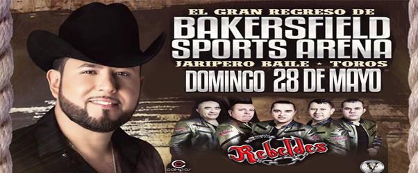 Bakersfield Sports Arena Presenta a Roberto Tapia & Los Nuevos Rebeldes